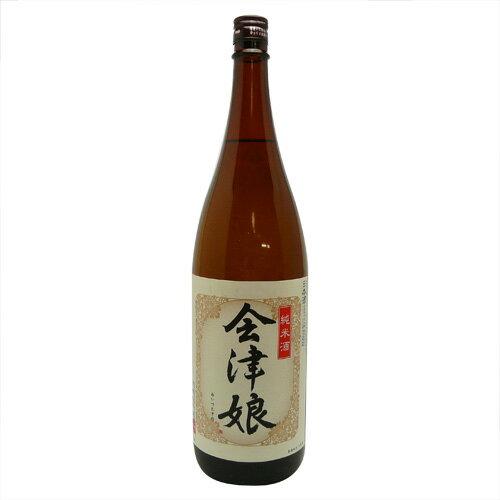 会津娘 純米酒 720ml【福島県】【日本酒、五百万石、中辛、抜群の味、冷からぬる燗】